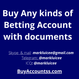 Buy Any kinds of Betting Account with documents